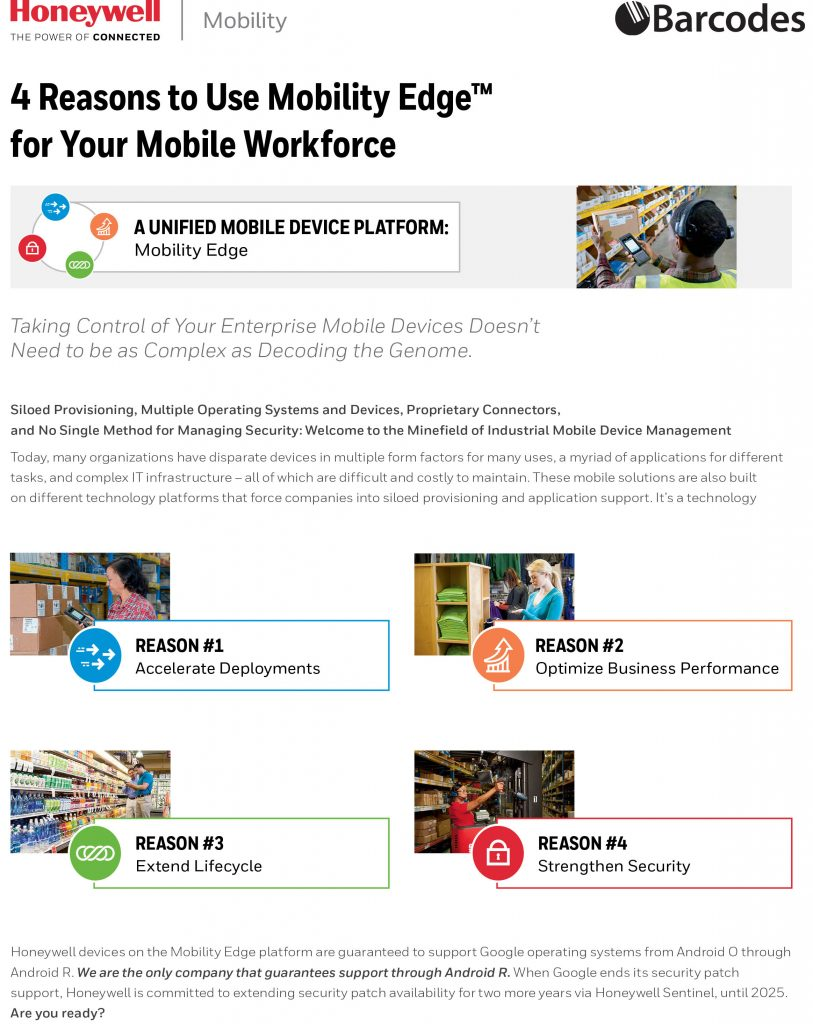 Honeywell Mobility Edge is a enterprise mobile device platform that can help you take control of your mobile workforce.